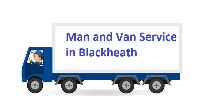 Man and Van Service in Blackheath